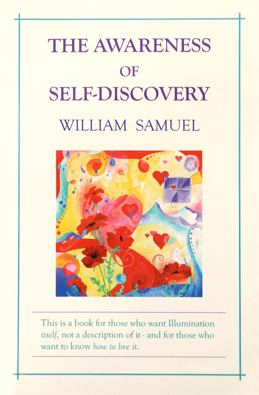 Awareness of Self-Discovery by William Samuel